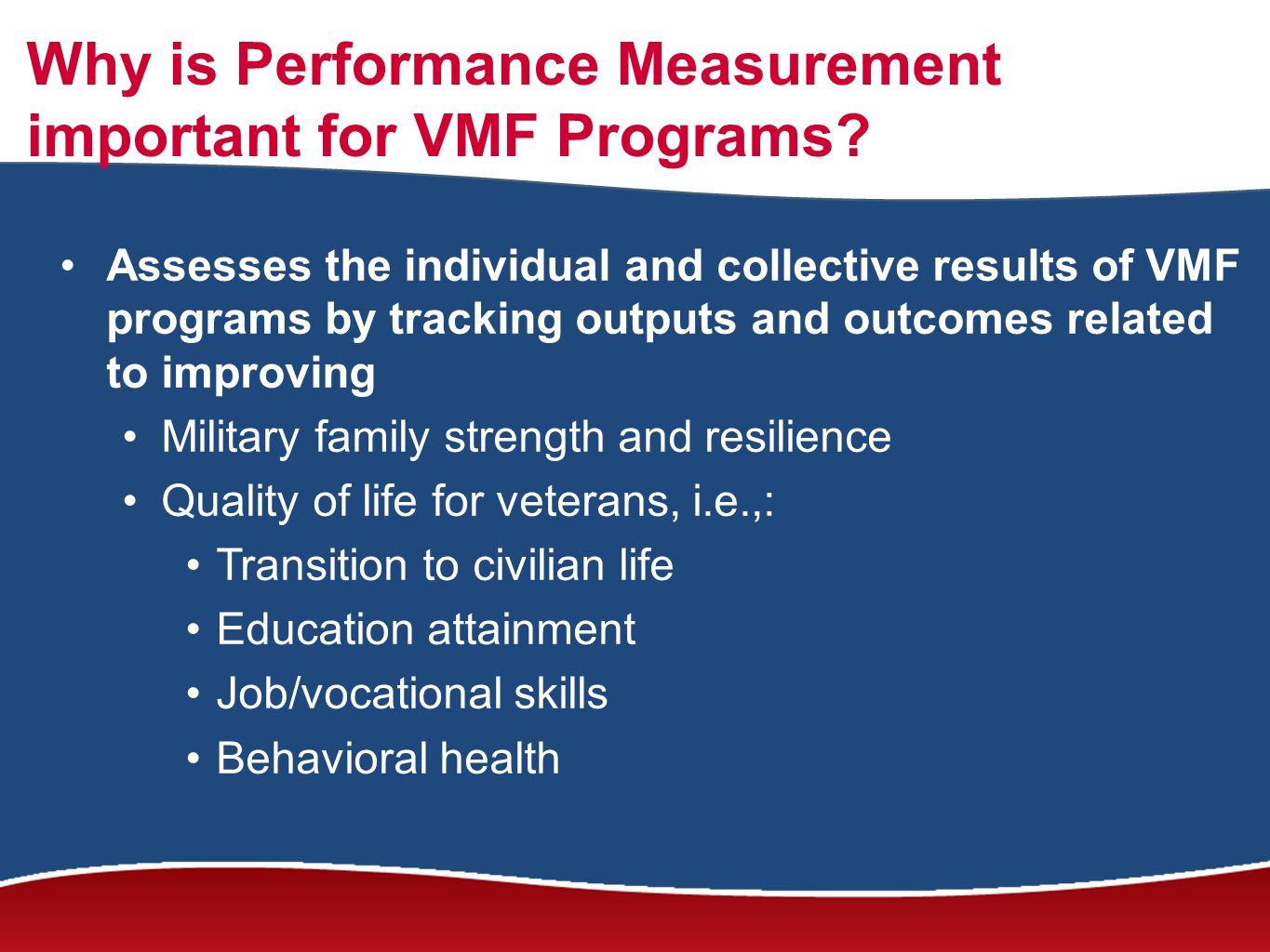 Why is Performance Measurement important for VMF Programs.