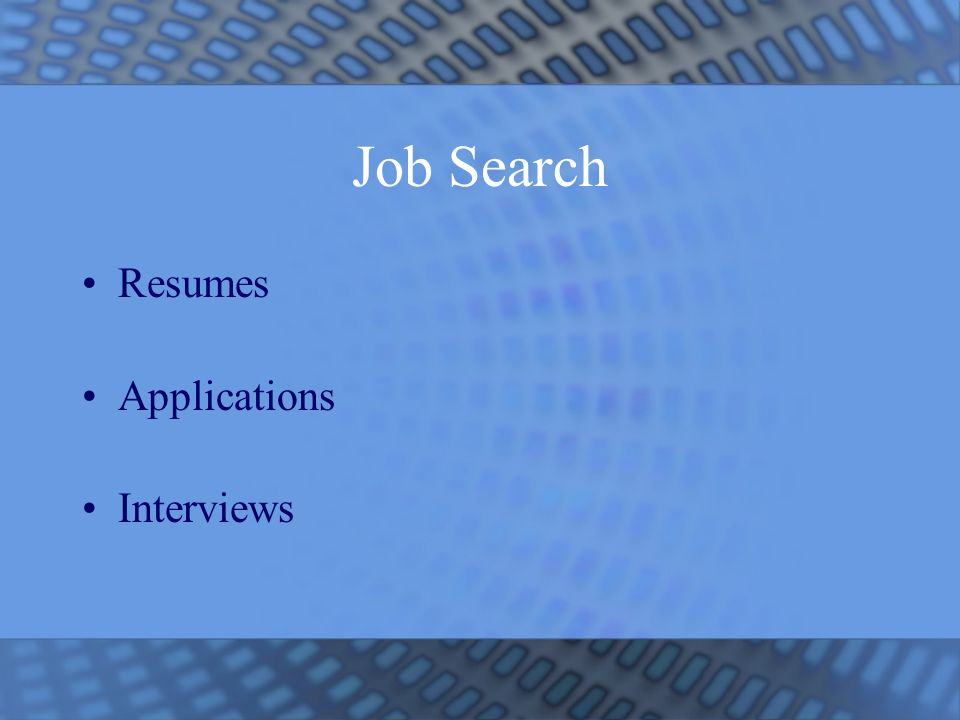 Job Search Resumes Applications Interviews