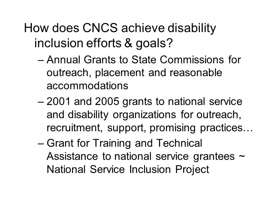 How does CNCS achieve disability inclusion efforts & goals.