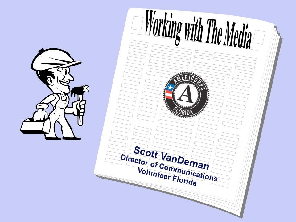 Scott VanDeman Director of Communications Volunteer Florida
