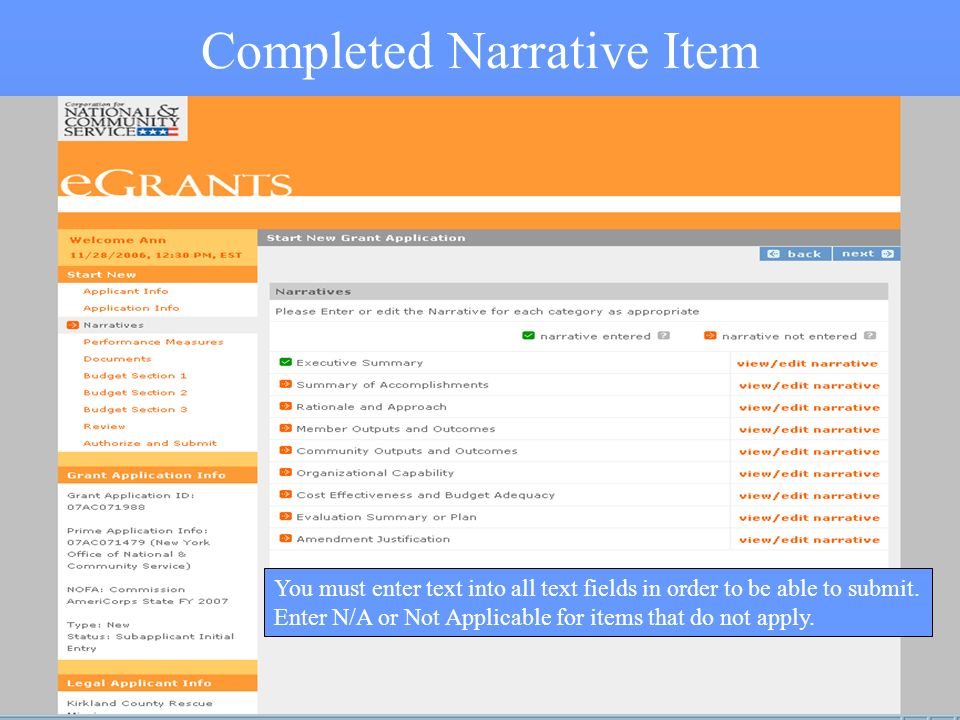 22 Completed Narrative Item You must enter text into all text fields in order to be able to submit.