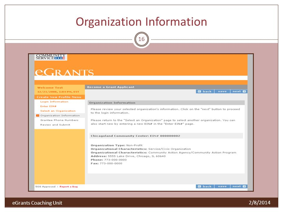 Organization Information 16 2/8/2014 eGrants Coaching Unit