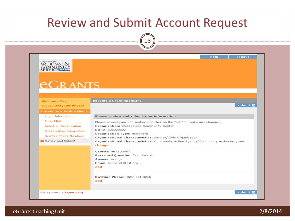 Review and Submit Account Request 18 2/8/2014 eGrants Coaching Unit