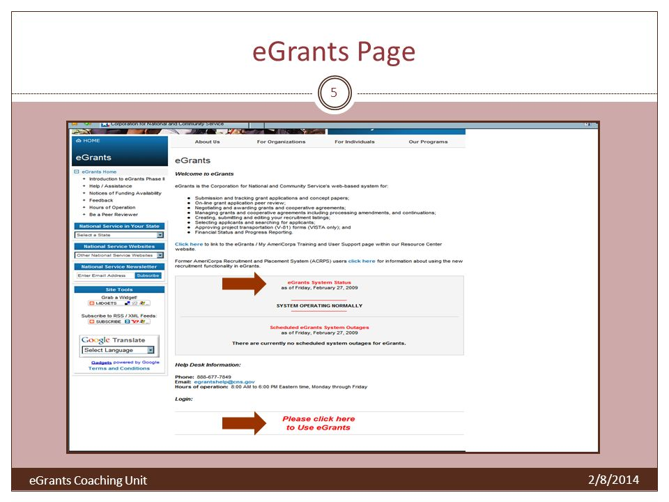 eGrants Page 5 2/8/2014 eGrants Coaching Unit