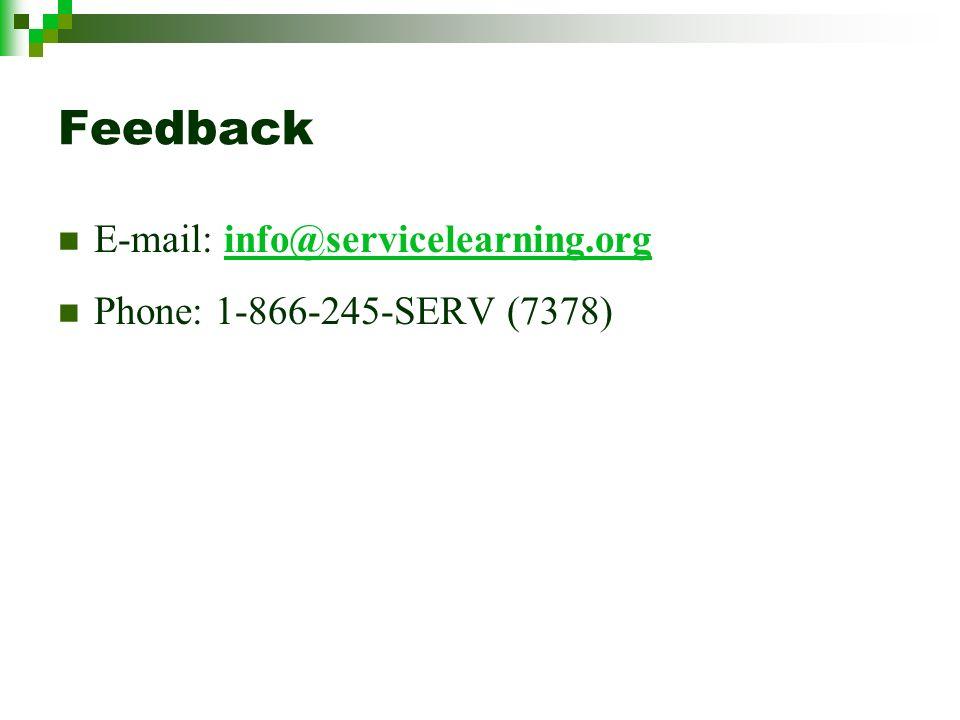 Feedback E-mail: info@servicelearning.orginfo@servicelearning.org Phone: 1-866-245-SERV (7378)