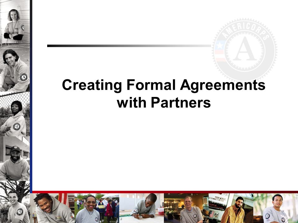 Creating Formal Agreements with Partners