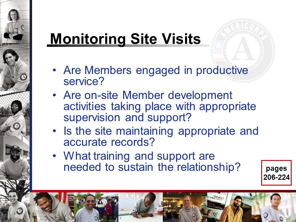 Monitoring Site Visits Are Members engaged in productive service.