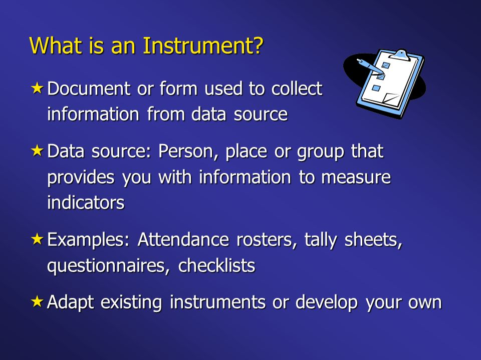 What is an Instrument.