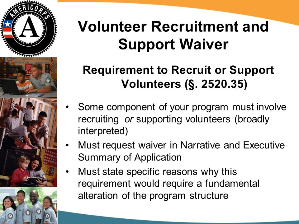 Volunteer Recruitment and Support Waiver Requirement to Recruit or Support Volunteers (§.