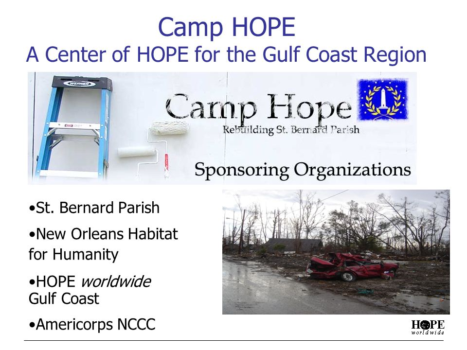 Camp HOPE A Center of HOPE for the Gulf Coast Region St.