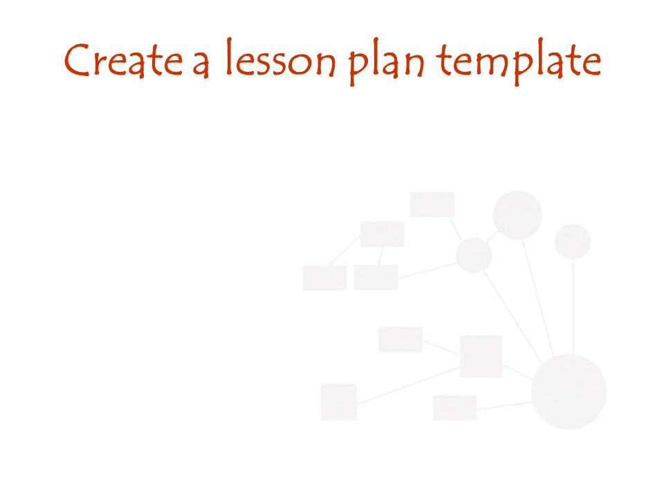 Create a lesson plan template