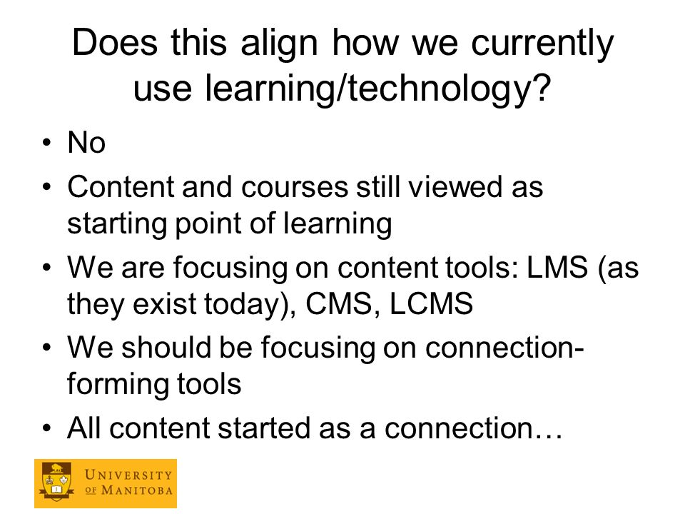 Does this align how we currently use learning/technology.