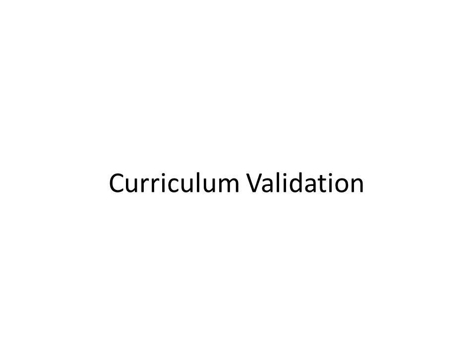 Curriculum Validation