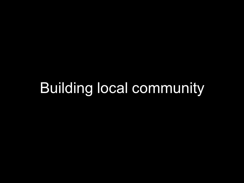 Building local community