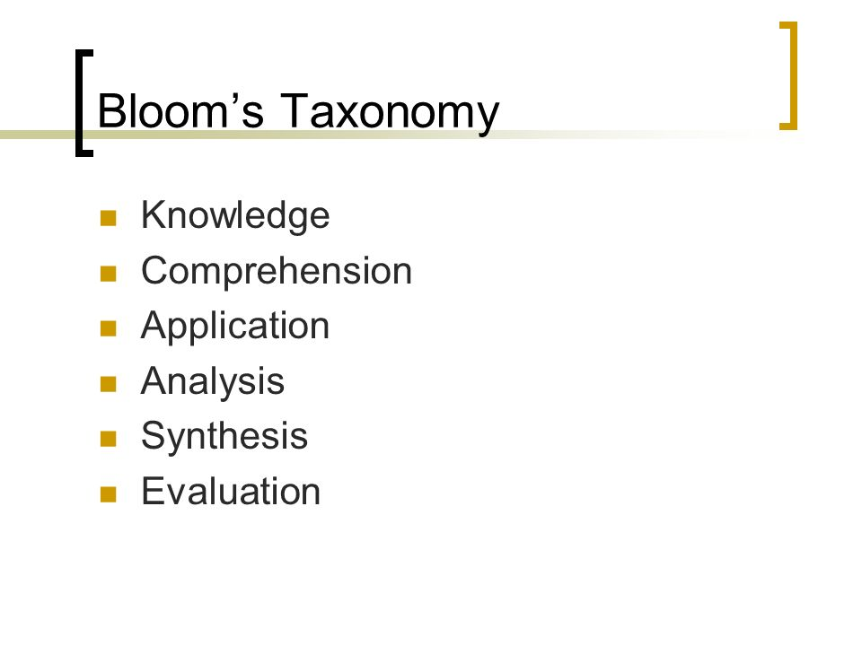 Blooms Taxonomy Knowledge Comprehension Application Analysis Synthesis Evaluation