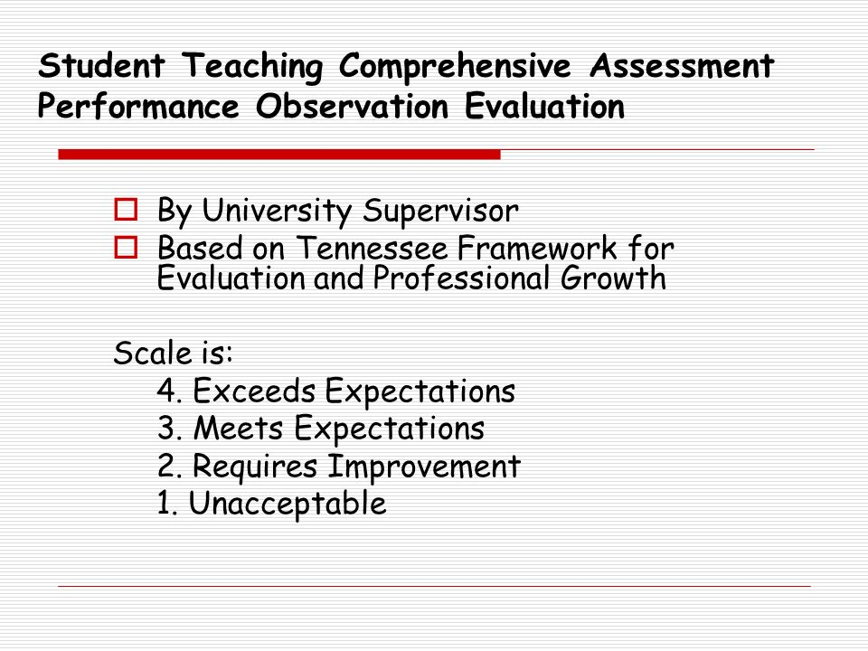 Student Teaching Comprehensive Assessment Performance Observation Evaluation By University Supervisor Based on Tennessee Framework for Evaluation and