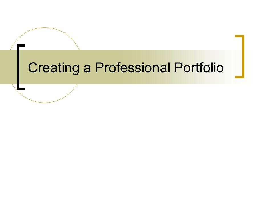 Creating a Professional Portfolio