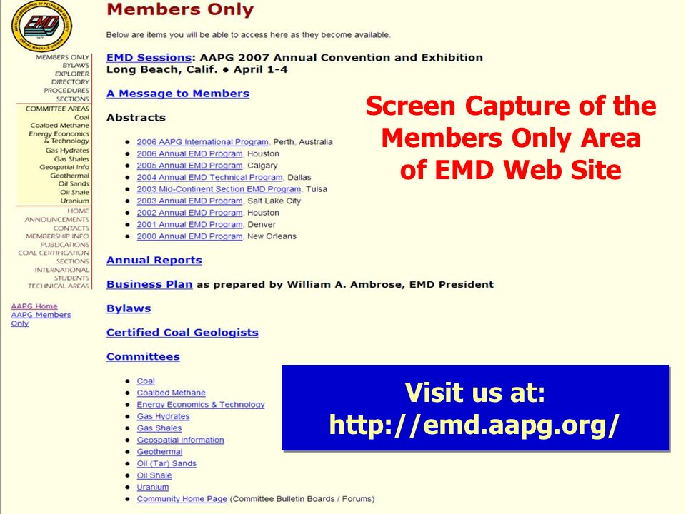 Visit us at: http://emd.aapg.org/ Screen Capture of the Members Only Area of EMD Web Site