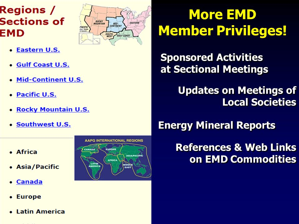 Sponsored Activities at Sectional Meetings Sponsored Activities at Sectional Meetings Energy Mineral Reports Updates on Meetings of Local Societies References & Web Links on EMD Commodities More EMD Member Privileges!
