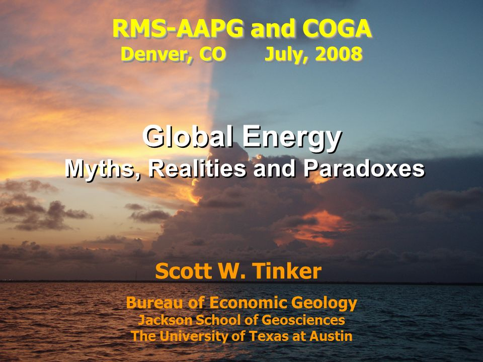 Tinker, 2008 QAd3931x Bureau of Economic Geology Jackson School of Geosciences The University of Texas at Austin Scott W.