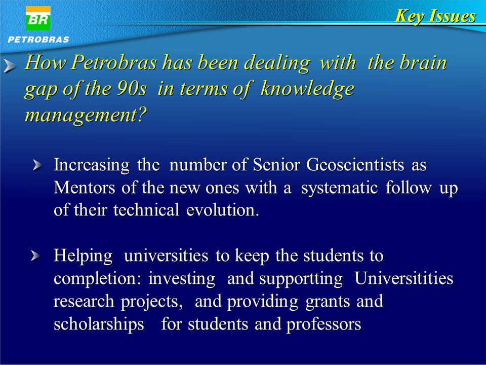 How Petrobras has been dealing with the brain gap of the 90s in terms of knowledge management.