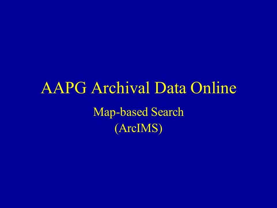 AAPG Archival Data Online Map-based Search (ArcIMS)