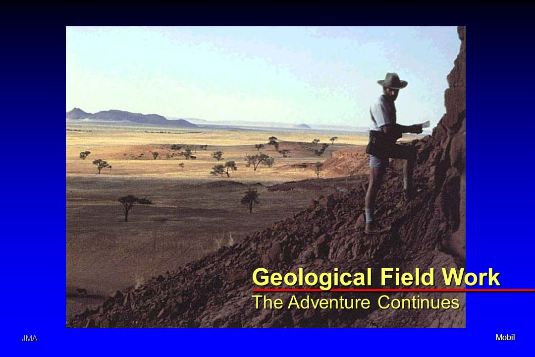 JMA Geological Field Work The Adventure Continues Mobil JMA