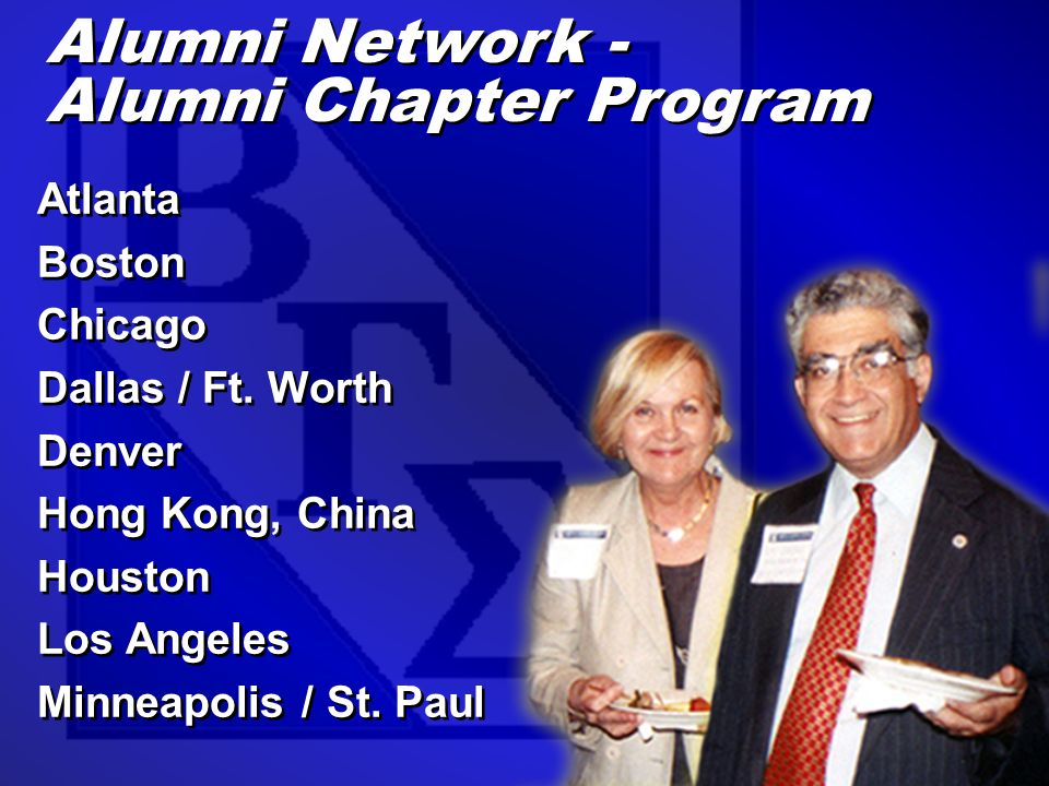 Alumni Network - Alumni Chapter Program Alumni Network - Alumni Chapter Program Atlanta Boston Chicago Dallas / Ft.