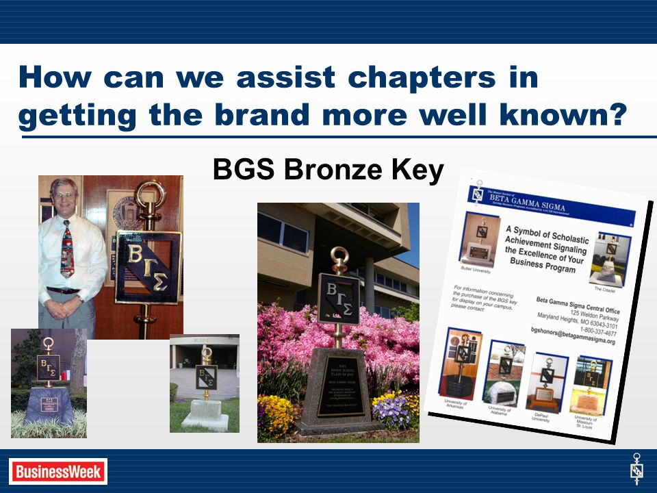 How can we assist chapters in getting the brand more well known BGS Bronze Key