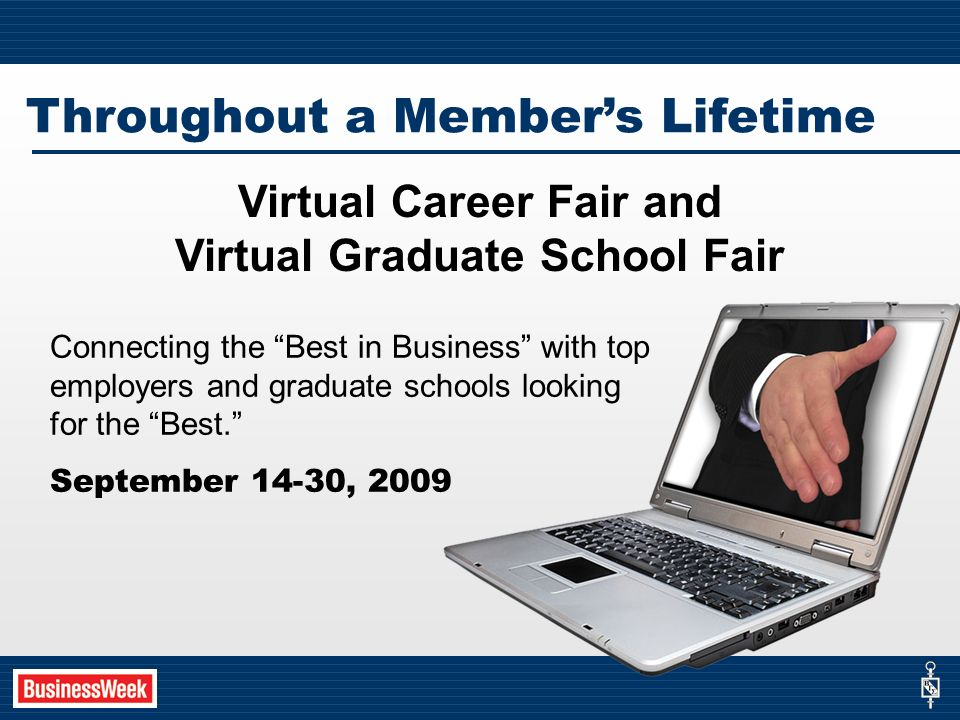 Connecting the Best in Business with top employers and graduate schools looking for the Best.