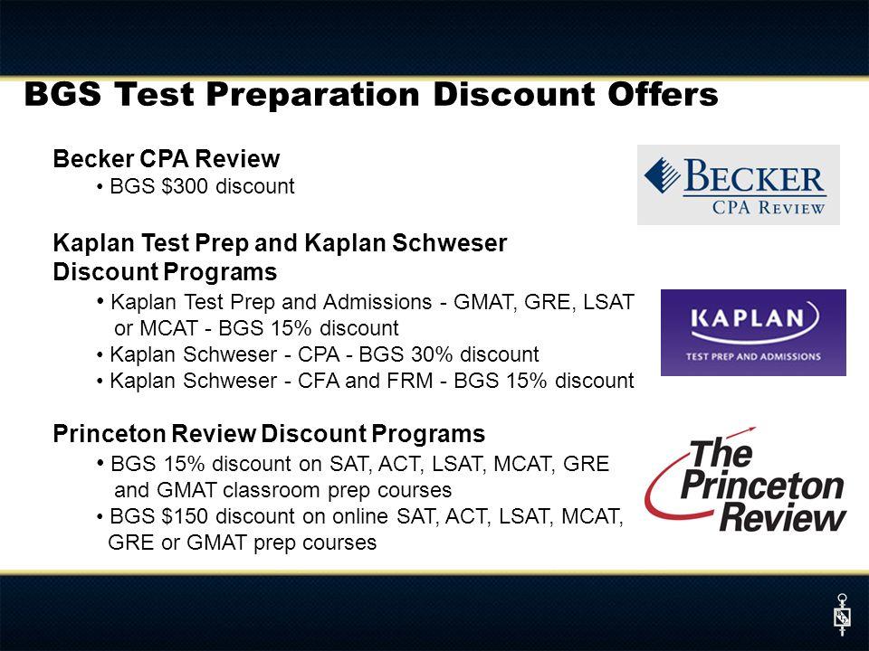 BGS Test Preparation Discount Offers Becker CPA Review BGS $300 discount Kaplan Test Prep and Kaplan Schweser Discount Programs Kaplan Test Prep and A