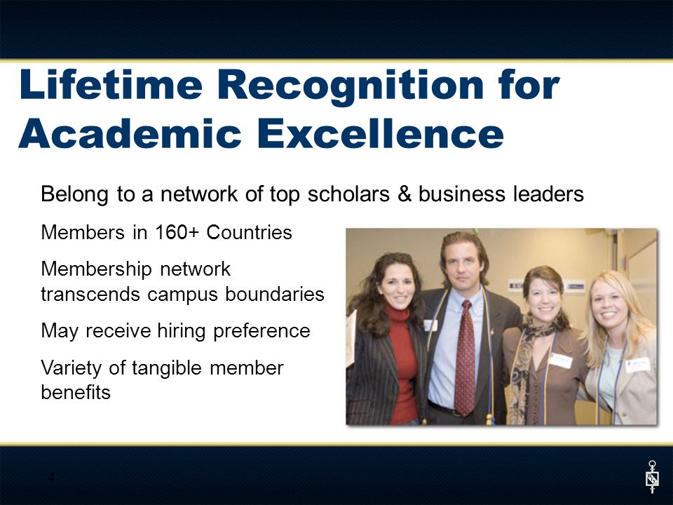 Belong to a network of top scholars & business leaders Members in 160+ Countries Membership network transcends campus boundaries May receive hiring pr