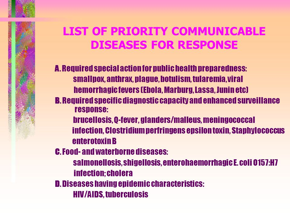 LIST OF PRIORITY COMMUNICABLE DISEASES FOR RESPONSE A.