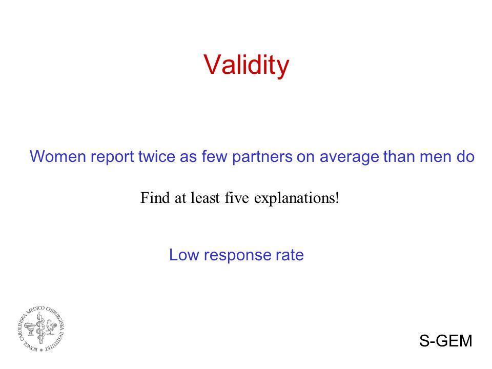 Data sources National surveys + Representative -Validity.