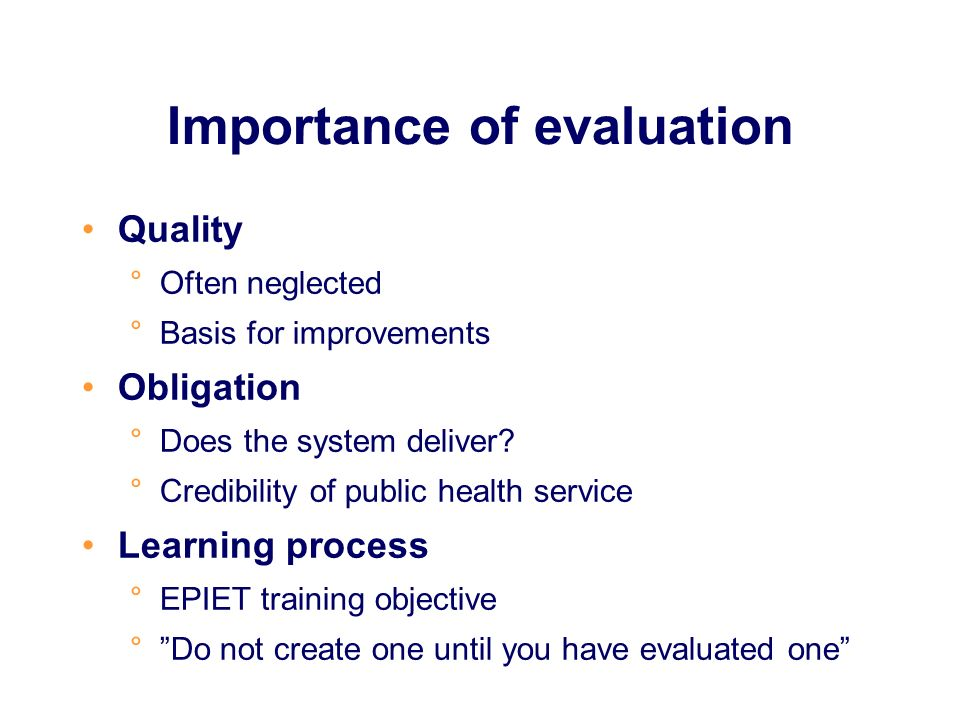 Importance of evaluation Quality °Often neglected °Basis for improvements Obligation °Does the system deliver.