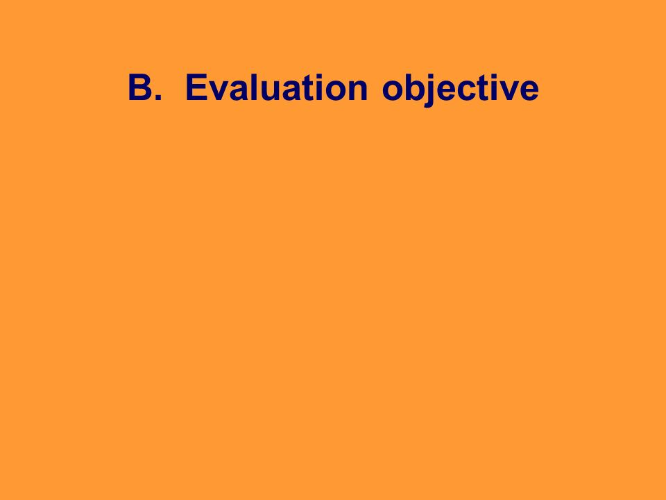 B. Evaluation objective