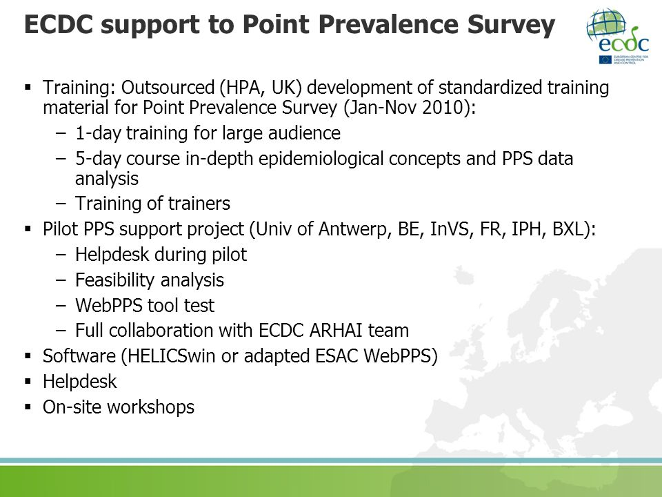 ECDC support to Point Prevalence Survey Training: Outsourced (HPA, UK) development of standardized training material for Point Prevalence Survey (Jan-