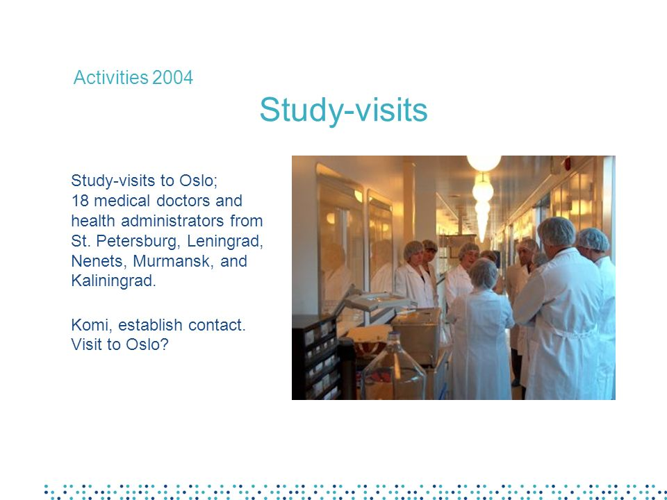Study-visits to Oslo; 18 medical doctors and health administrators from St.