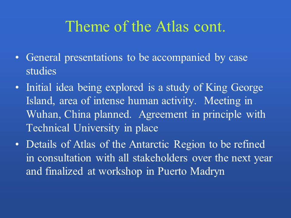 Theme of the Atlas cont.