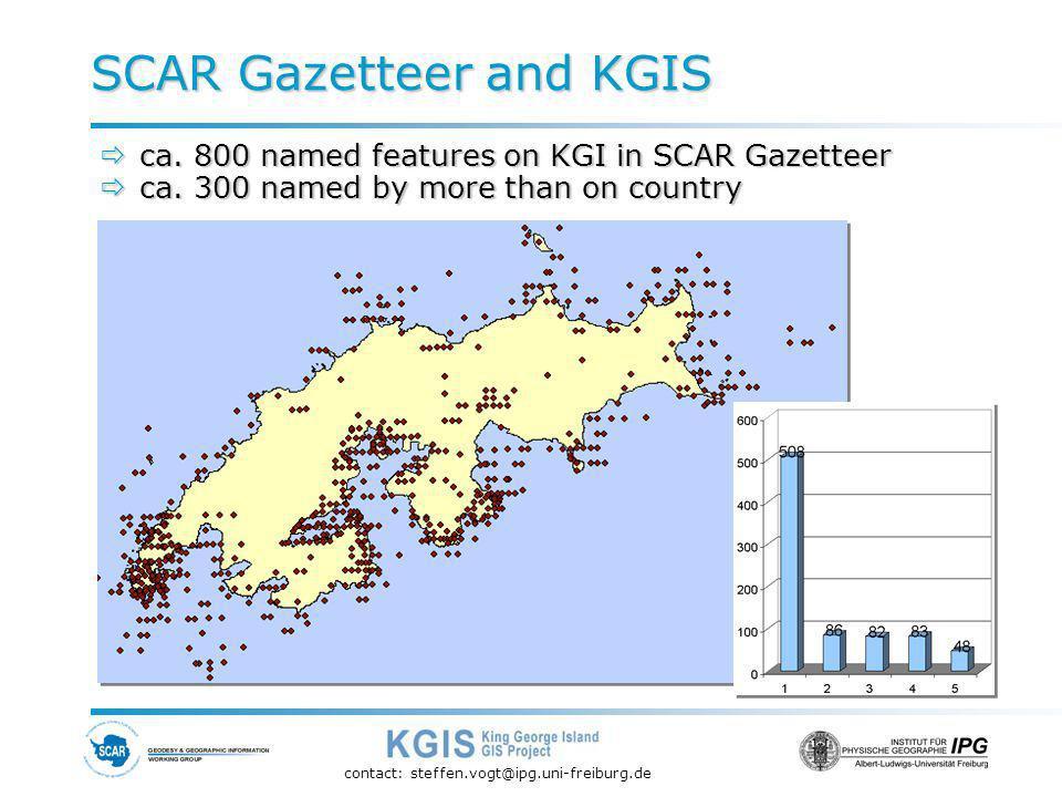 contact: steffen.vogt@ipg.uni-freiburg.de ca. 800 named features on KGI in SCAR Gazetteer ca.