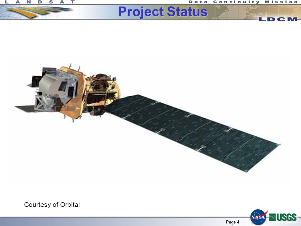 Page 4 Project Status Courtesy of Orbital