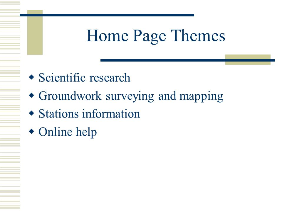 Home Page Themes Scientific research Groundwork surveying and mapping Stations information Online help