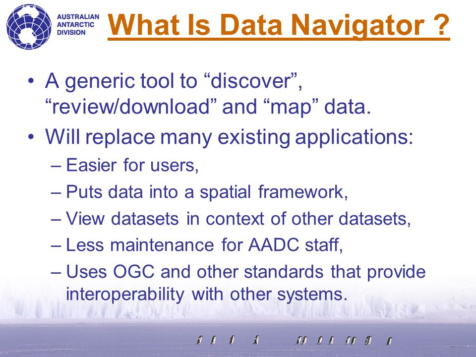 What Is Data Navigator . A generic tool to discover, review/download and map data.