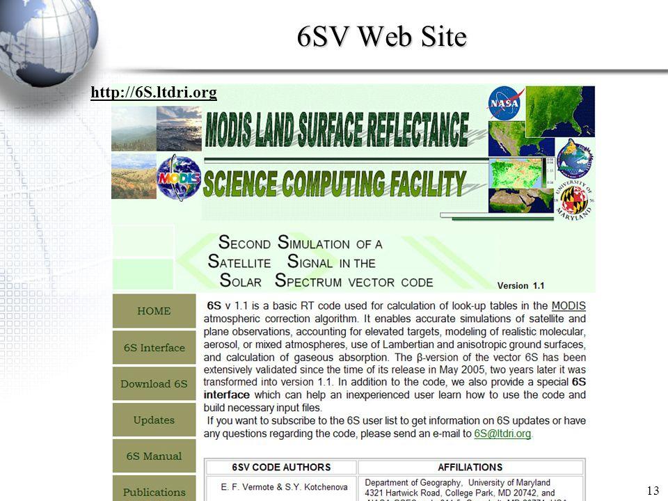 6SV Web Site http://6S.ltdri.org 13