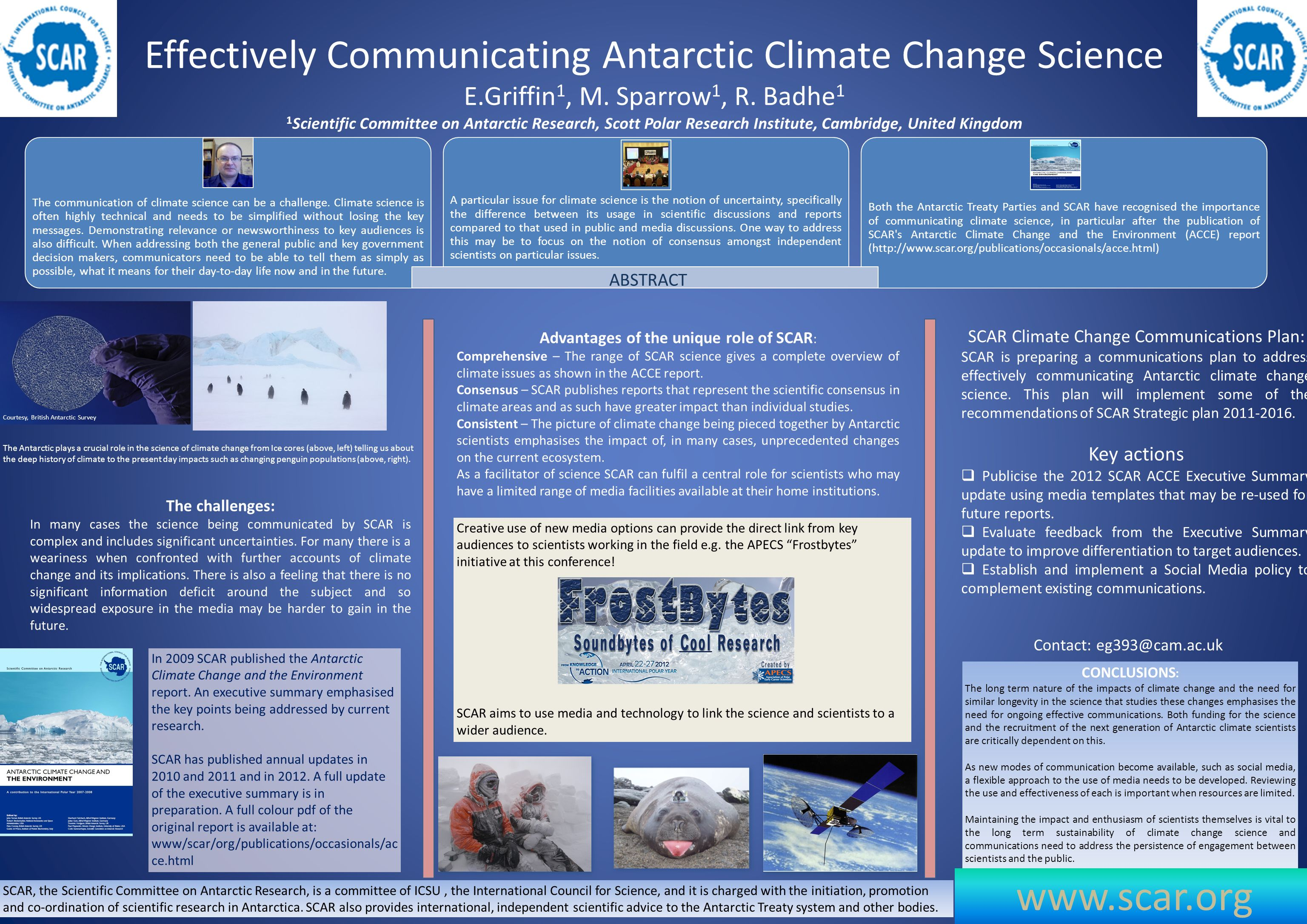Effectively Communicating Antarctic Climate Change Science E.Griffin 1, M.