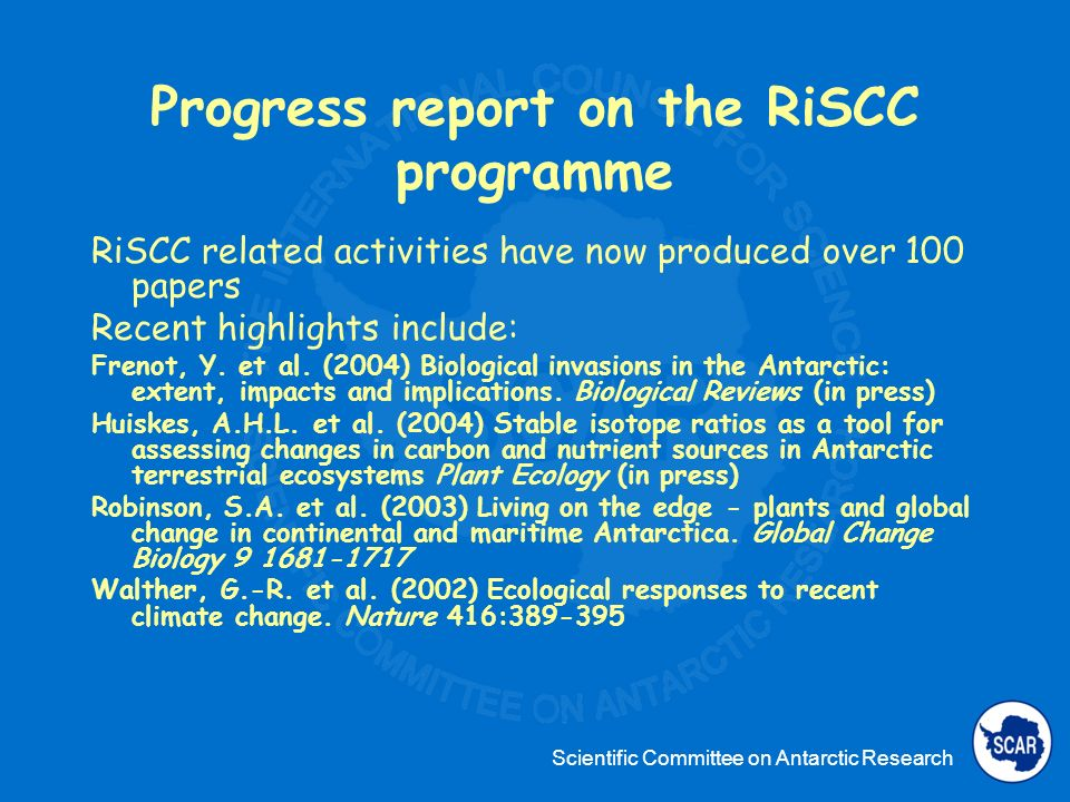 Scientific Committee on Antarctic Research Progress report on the RiSCC programme Vth RiSCC workshop in Varese (I, 2003) Results: 1.