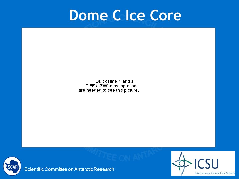 Scientific Committee on Antarctic Research Dome C Ice Core