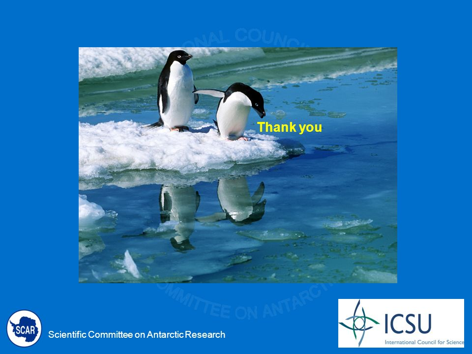 Scientific Committee on Antarctic Research Thank you
