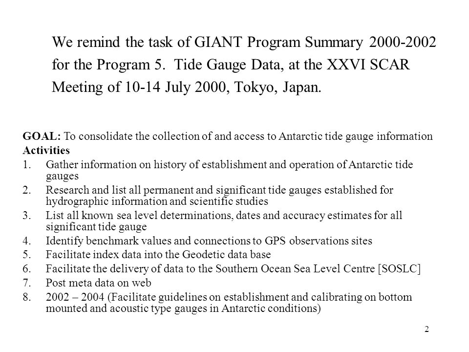 3 Bibliography about sea level variations from the Report to SCAR The most recent one is: Oikawa, K., and Iwamoto, K.