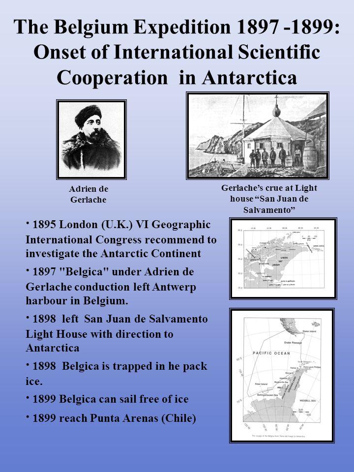 · 1899 Berlin (Germany) VII Geographic International Congress and the Antarctic expeditions: Robert Scott (U.K:), Erich Von Drygalski (Germany) and Otto Nordenskjold (Sweden).